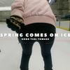 VLOG|このゆびとまれ『Spring comes on Ice』