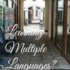 英語ともうひとつ他の外国語を学ぶことの弊害はあるのだろうか?私の多言語学習法を紹介