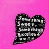 PEOPLE 1『Something Sweet, Something Excellent』