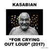 "Kasabianの新曲""You're In Love With a Psycho"""