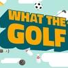 万物すべてゴルフなり!脳にゴルフをキメて作られたゴルフゲーム『WHAT THE GOLF?』レビュー!【Switch/PC】