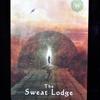 今日のカード The Sweat Lodge