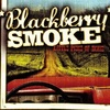 #0155) LITTLE PIECE OF DIXIE / BLACKBERRY SMOKE 【2009年リリース】