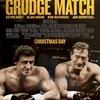 """気になる映画 - 001 """" Grudge Match (USA'2013) / 邦:リベンジマッチ """""""