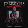 ICE NINE KILLS 『The Silver Scream』 (2018)