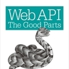 Web API: The Good Parts 読書メモ