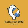 Kotlin festに行ってきました