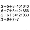 【算数なぞなぞ】2+5+8=101640なら、3+6+7=?