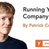 スタートアップを経営すること (Startup School #18, Patrick Collison)