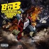 B.o.B/B.o.B Presents: The Adventures of Bobby Ray