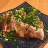 鶏モモ焼きポン酢がけ。今宵のひとサラ。