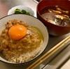 納豆卵かけご飯で一汁一菜  @家ごはん