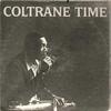 John Coltrane - Coltrane Time (United Artists, 1962)