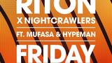 【歌詞和訳】Friday (Dopamine Re-Edit) - Riton & Nightcrawlers ft. Hypeman & Mufasa