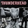 Thunderhead 「Crime Pays」