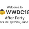 WWDC After Party 2018を開催しました #wwdcebisu #wwdc #wwdc18 #wwdc2018