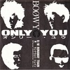 ONLY YOU/BOØWY