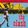 Super Black Market Clash | The Clash