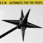 『Automatic For~』R.E.M.の名盤全曲レビュー