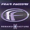 Fear Factory / Remanufacture
