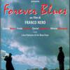 ネーロ健在 〜Forever Blues〜