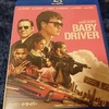 『 ベイビー・ドライバー 』 -音楽+クルマ+犯罪+ロマンス=Baby Driver-