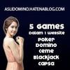 DominoQiu situs poker, domino, ceme, aduQ, blackjack, capsa online dengan uang asli