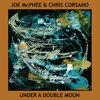 Joe Mcphee & Chris Corsano / Under A Double Moon