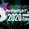 「JAWS SONIC 2020 & MIDNIGHT JAWS 2020」 #jawssonic2020 ゆるゆる参加