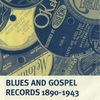 BLUES AND GOSPEL DISCOGRAPHY 1890-1943 (FOURTH EDITION)