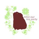 Alice our tea party  ~ないしょの小部屋~