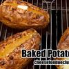 ベイクトポテトのレシピ(幸せになれるアメリカのじゃがバタ)Baked Potatoes