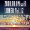 2018.08.04(sat)LINKED Vol.12 出演者発表!