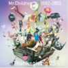 Mr.Childrenがデビュー25周年!そしてベストアルバム2枚を同時リリース!