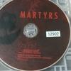 『 マーターズ 』 -監禁拷問の果てにあるものは-