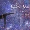 【エントリー受付】Athlete Yoga vol.9