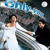 「オンリー・ユー」 1994