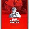 """「針の眼」著名な英国製冒険小説の映画化、""""針""""は英国から脱出できるか・・・"""