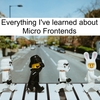 Micro Frontends を学んだすべて