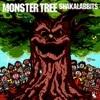 SHAKALABBITS / MONSTER TREE