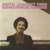 Keith Jarrett Trio『Somewhere Before』