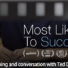 「Most likely to succeed」その2