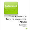 TABOK - The Test Automation Body of Knowledge