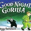 読み方は自由で、とにかく楽しく!『Goodnight Gorilla』(邦題:おやすみゴリラくん)