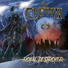 THE CROWN 『Royal Destroyer』