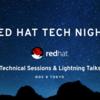 Red Hat Tech Nightの舞台裏と見所