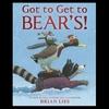 【雪ニモマケズ…】『Got to Get to Bear's !』の紹介【英語で読む絵本】
