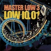No Reasons/LOW IQ 01