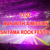 "11/23 MAN WITH A MISSION@""SAI"" セットリスト"