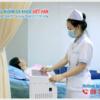 Đa khoa Việt Hàn uy tín tốt nhất TPHCM